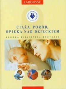 Ciąża Poród Opieka nad dzieckiem