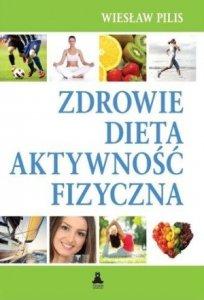 Zdrowie dieta aktywność fizyczna