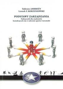 Podstawy zarządzania Podręcznik dla studentów kształcących się w zakresie sportu i turystyki