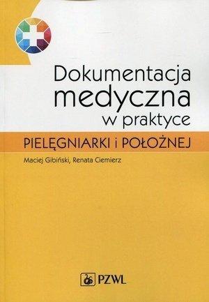 Dokumentacja medyczna w praktyce pielęgniarki i położnej