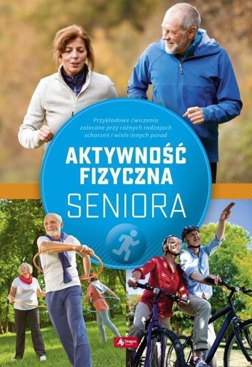 Ćwiczenia fizyczne dla seniorów