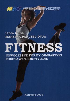 Fitness nowoczesne formy gimnastyki podstawy teoretyczne