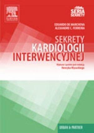 Sekrety kardiologii interwencyjnej. Seria Sekrety