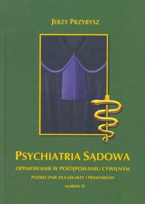 Psychiatria sądowa - opiniowanie w postępowaniu cywilnym