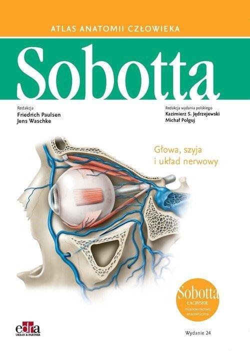 Atlas anatomii człowieka Sobotta Łacińskie mianownictwo Tom 3