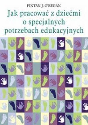 Jak pracować z dziećmi o specjalnych potrzebach edukacyjnych