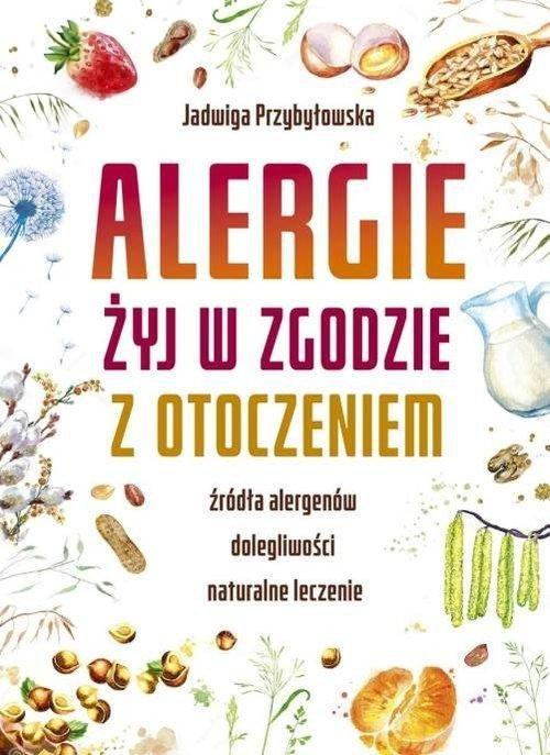 Alergie Żyj w zgodzie z otoczeniem