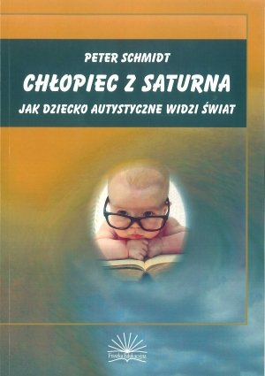 Chłopiec z Saturna jako dziecko autystyczne widzi świat
