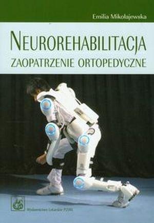 Neurorehabilitacja Zaopatrzenie ortopedyczne