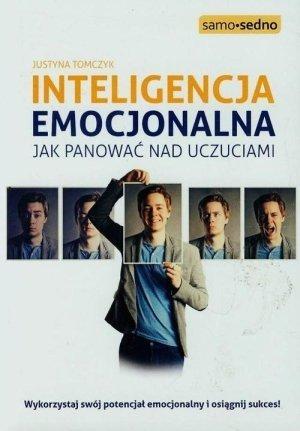 Inteligencja emocjonalna Jak panować nad uczuciami