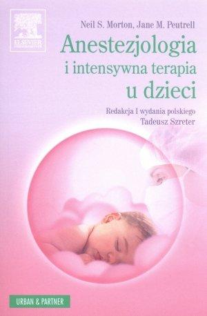 Anestezjologia i intensywna terapia u dzieci