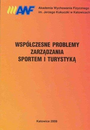 Współczesne problemy zarządzania sportem i turystyką