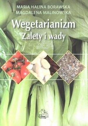 Wegetarianizm Zalety i wady