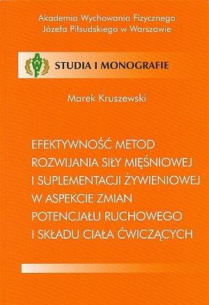 Efektywność metod rozwijania siły mięśniowej i suplementacji...