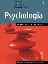 Psychologia Podręcznik akademicki Tom 1
