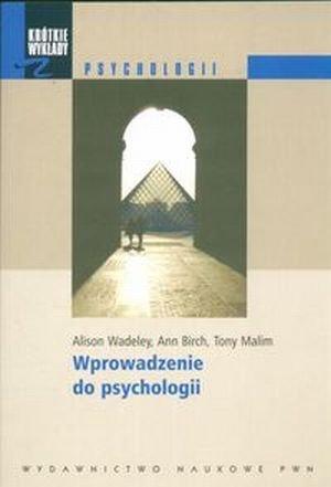 Wprowadzenie do psychologii Krótkie wykłady z psychologii