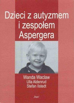 Dzieci z autyzmem i zespołem Aspergera