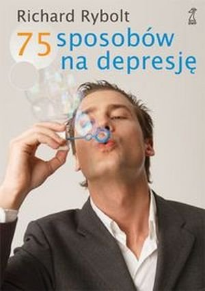 75 sposobów na depresję