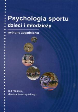 Psychologia sportu dzieci i młodzieży wybrane zagadnienia