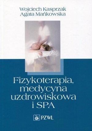 Fizykoterapia medycyna uzdrowiskowa i SPA