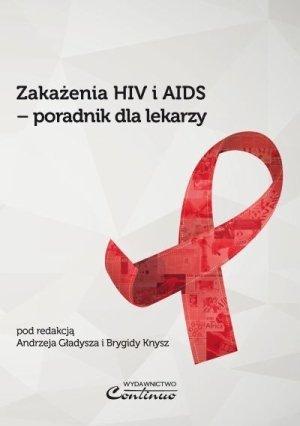 Zakażenia HIV i AIDS poradnik dla lekarzy