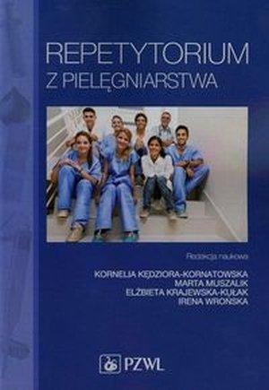 Repetytorium z pielęgniarstwa Podręcznik dla studiów medycznych