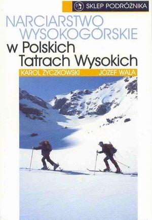 Narciarstwo wysokogórskie w Polskich Tatrach Wysokich