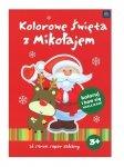 KOLOROWANKA Kolorowe święta z Mikołajem (24071)