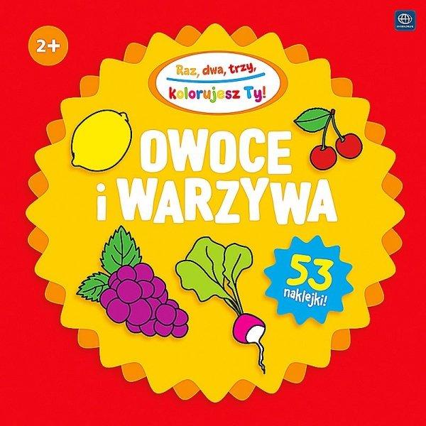 Kolorowanka RAZ DWA TRZY 2+ OWOCE I WARZYWA (34124)