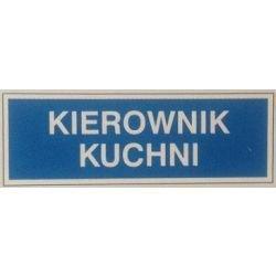 Znak KIEROWNIK KUCHNI 801-68 P.Z.
