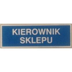 Znak KIEROWNIK SKLEPU 801-69 P.Z.