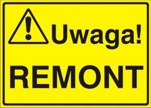 Znak UWAGA! Remont P.Z. 319-07