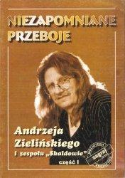 Niezapomniane Przeboje Andrzeja Zielińskiego i zespołu Skaldowie, cz. 1