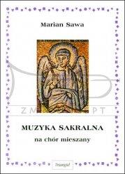 TRIANGIEL Sawa marian, Muzyka sakralna, na chór mieszany
