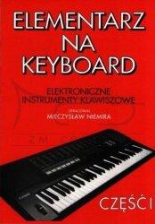 Niemira Mieczysław: Elementarz na Keyboard cz. 1