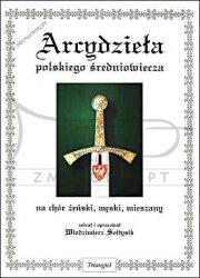 TRIANGIEL Sołtysik Włodzimierz, Arcydzieła polskiego średniowiecza na chór żeński, męski, mieszany