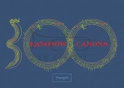 TRIANGIEL 300 kanonów – antologia - nuty na chór dziecięcy, mieszany (od 2 do 8 głosów) - Sołtysik