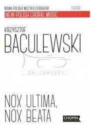 Baculewski Krzysztof, Nox ultima, nox beata