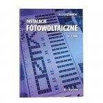 Książka Instalacje Fotowoltaiczne Bogdan Szymański