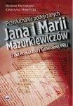 Przesłuchania podejrzanych Jana i Marii Mazurkiewiczów (z akt Prokuratury Generalnej PRL)