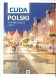 Cuda Polski. Najpiękniejsze ulice