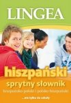 Sprytny Słownik. Hiszpańsko-polski i polsko-hiszpański
