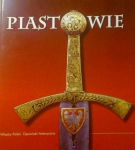 Piastowie. Władcy Polski. Opowieść historyczna