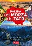 Polska od morza do Tatr