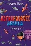 Astropodróże Ariela. Podróż 3