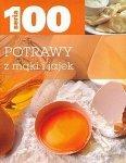 Seria 100. Potrawy z mąki i jajek