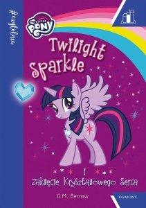 Twilight Sparkle i zaklęcie kryształowego serca. #Czytelnia, poziom 2