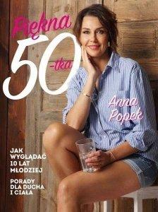 Piękna pięćdziesiątka. Jak wyglądać 10 lat młodziej. Porady dla ducha i ciała