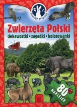 Zwierzęta Polski. Poznaję przyrodę