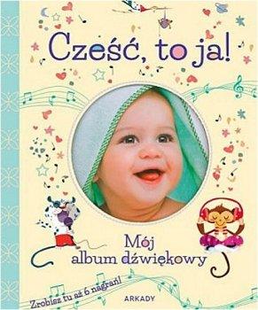 Cześć to ja! Mój album dźwiękowy